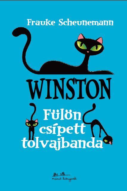 WINSTON - FÜLÖN CSÍPETT TOLVAJBANDA