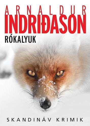 INDRIDASON, ARNALDUR - RÓKALYUK - SKANDINÁV KRIMIK