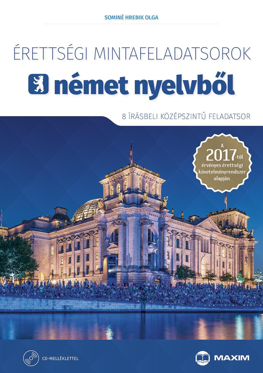 ÉRETTSÉGI MINTAFELADATSOROK NÉMET NYELVBŐL -8 ÍRÁSBELI KÖZÉPSZ.+CD