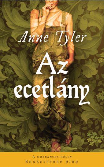 TYLER, ANNE - AZ ECETLÁNY