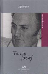TORNAI JÓZSEF - KÖZELKÉPEK ÍRÓKRÓL