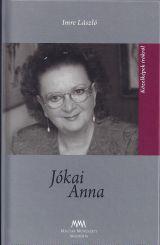 JÓKAI ANNA - KÖZELKÉPEK ÍRÓKRÓL