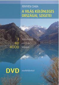 A VILÁG KÜLÖNLEGES ORSZÁGAI, SZIGETEI - DVD MELLÉKLETTEL