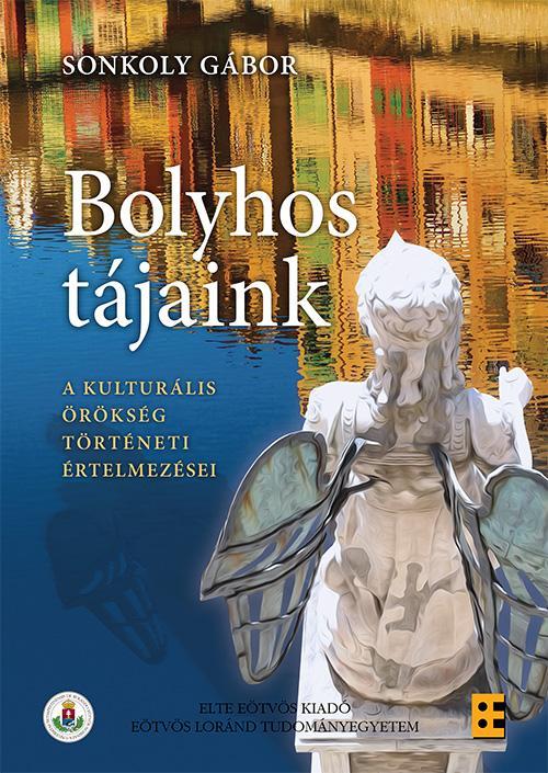 SONKOLY GÁBOR - BOLYHOS TÁJAINK