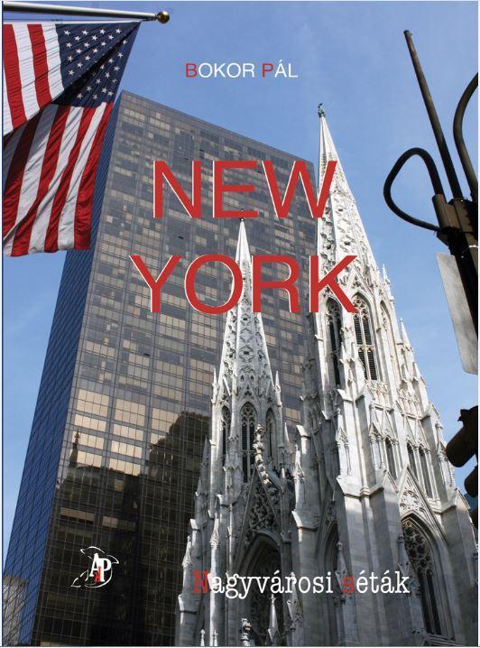 NEW YORK - NAGYVÁROSI SÉTÁK (ALBUM ÉS ÚTIKALAUZ)