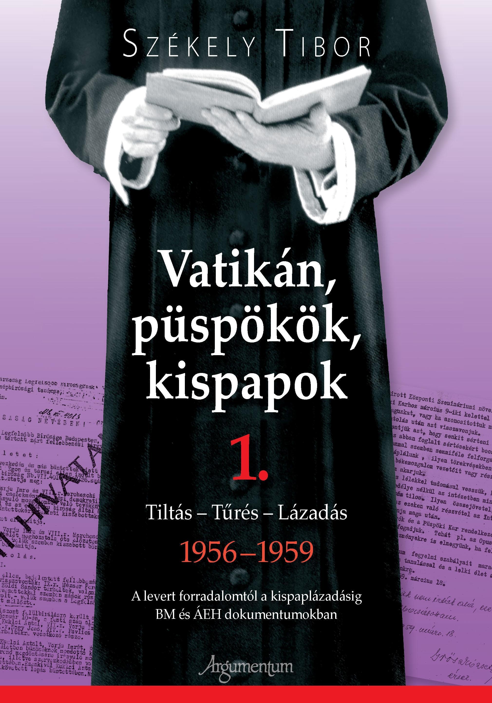 VATIKÁN, PÜSPÖKÖK, KISPAPOK I-II.