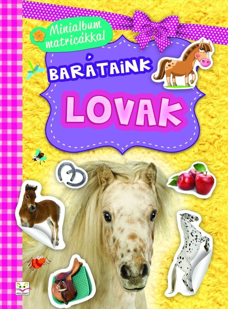 BARÁTAINK - LOVAK (MNINIALBUM MATRICÁKKAL)