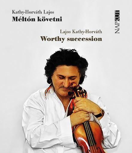 MÉLTÓN KÖVETNI - WORTHY SUCCESSION