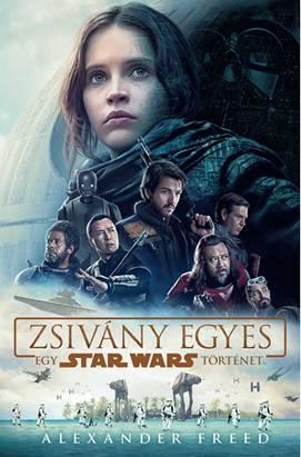 STAR WARS - ZSIVÁNY EGYES - FŰZÖTT (EGY STAR WARS TÖRTÉNET)
