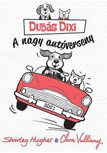 DUDÁS DIXI - A NAGY AUTÓVERSENY