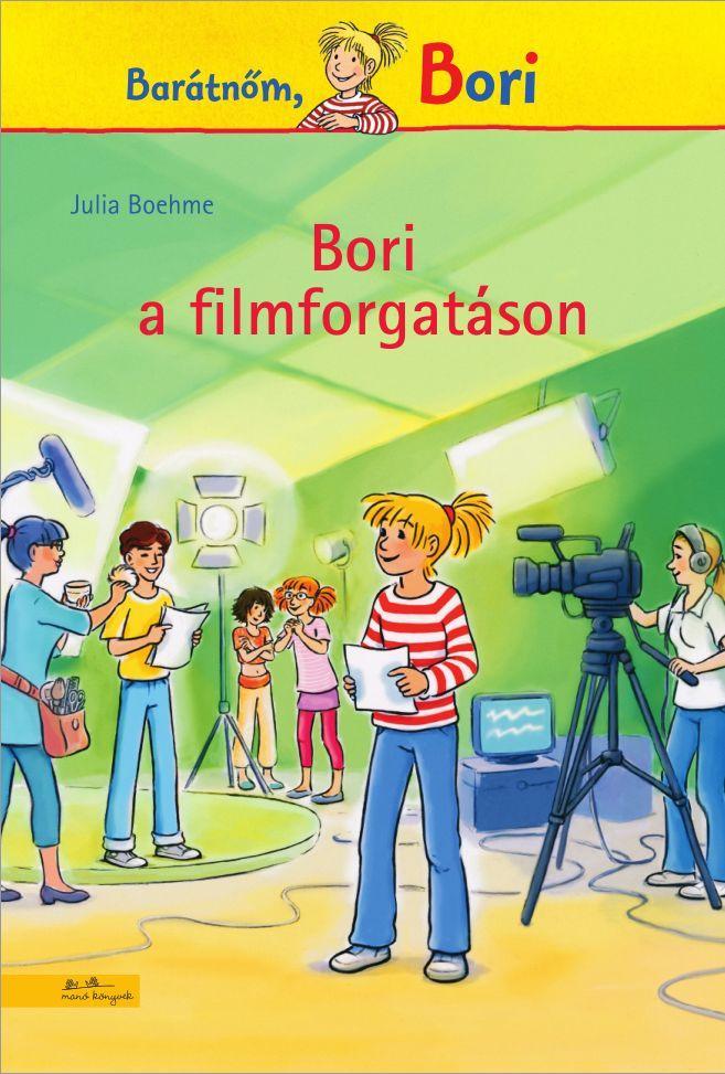 BORI A FILMFORGATÁSON - BARÁTNŐM, BORI