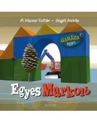 EGYES MARKOLÓ - GARÁZS BAGÁZS 1. (ÚJ BORÍTÓ)