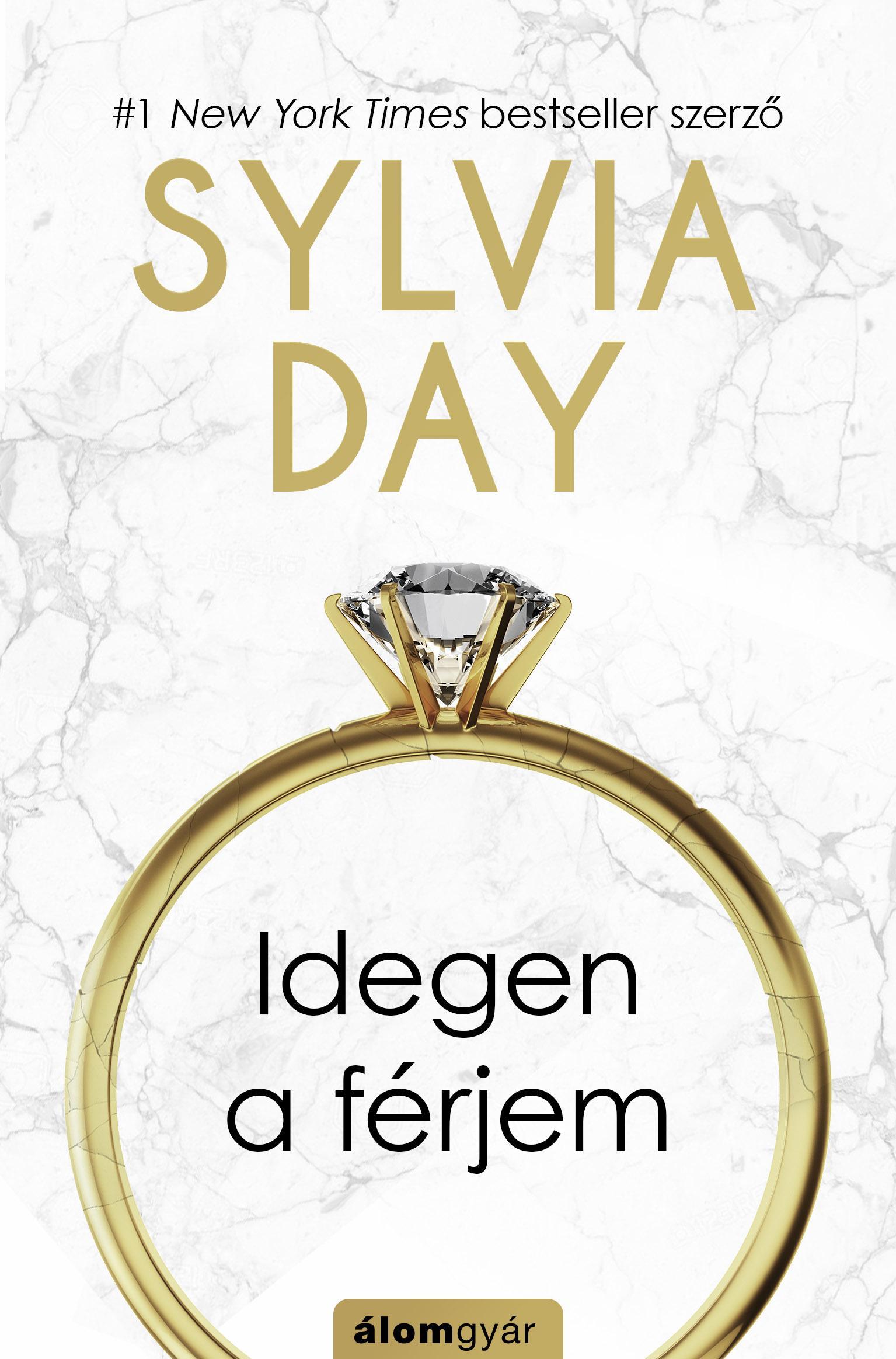 DAY, SYLVIA - IDEGEN A FÉRJEM
