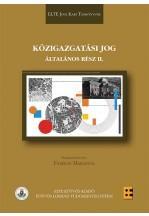 - - KÖZIGAZGATÁSI JOG - ÁLTALÁNOS RÉSZ II.