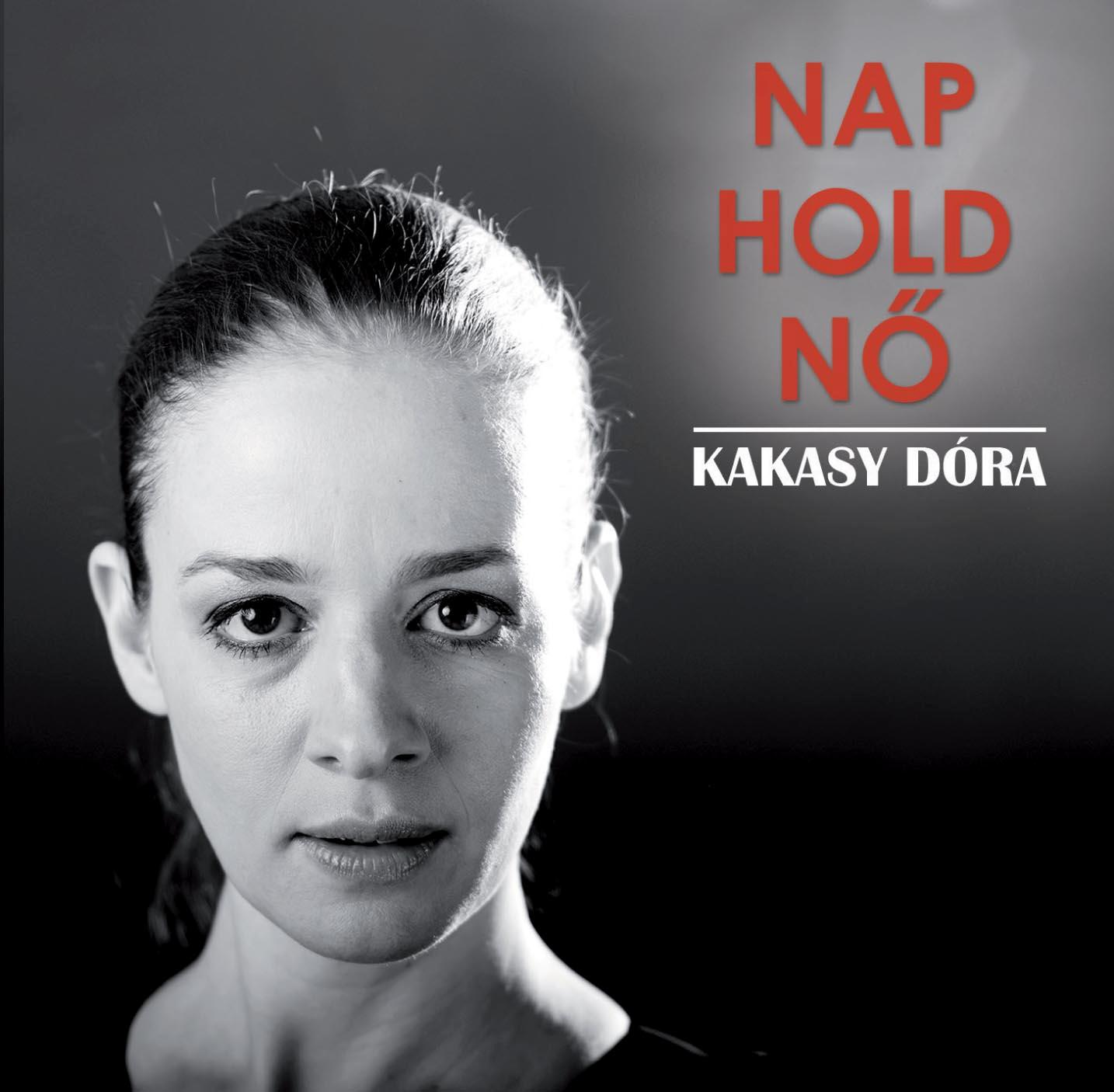 NAP, HOLD, NŐ - KAKASY DÓRA - CD -