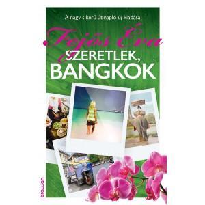 SZERETLEK, BANGKOK