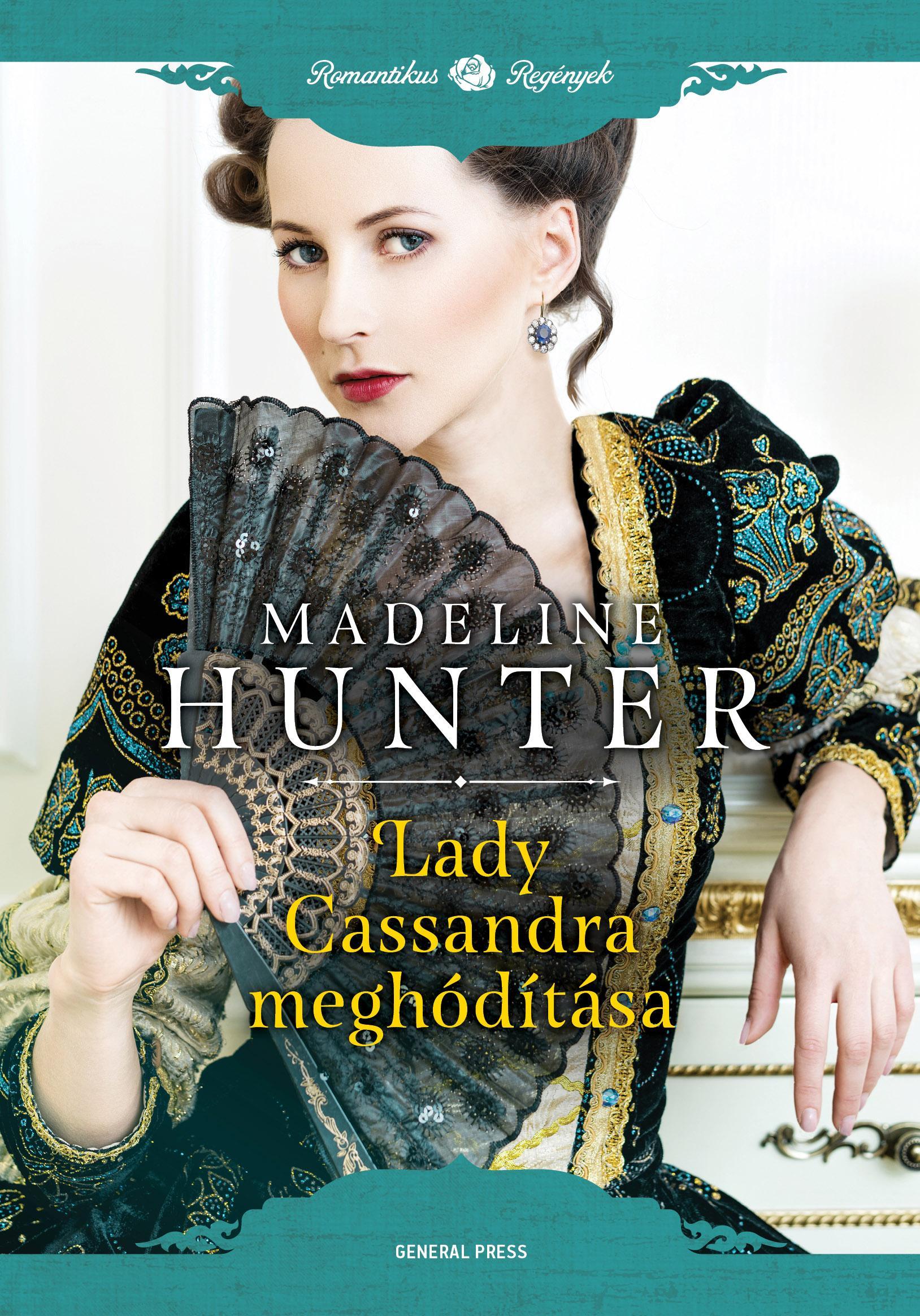 HUNTER, MADELINE - LADY CASSANDRA MEGHÓDÍTÁSA