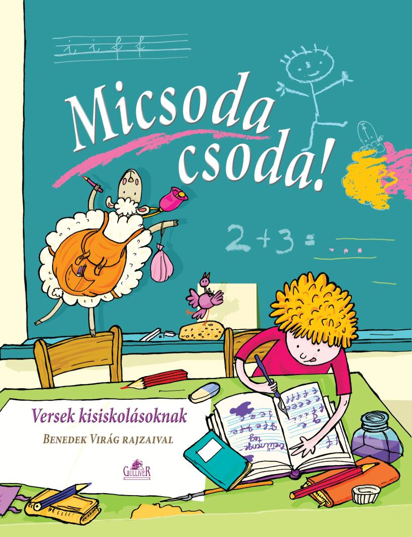 MICSODA CSODA! - VERSEK KISISKOLÁSOKNAK
