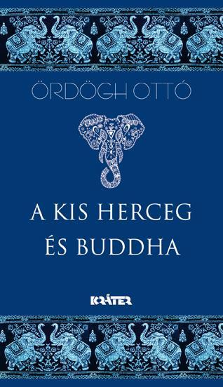 A KIS HERCEG ÉS BUDDHA - ÜKH 2017