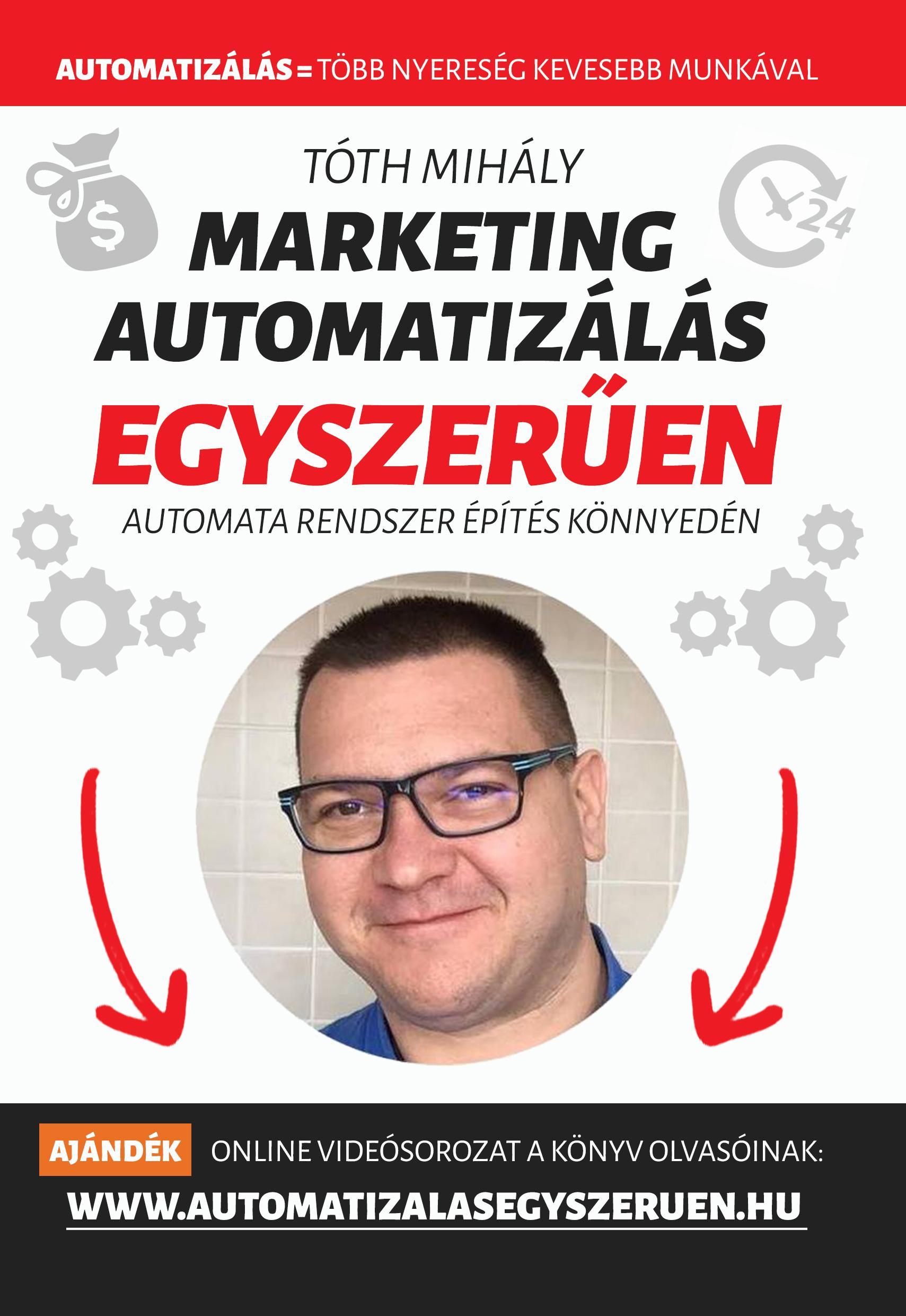 MARKETING AUTOMATIZÁLÁS EGYSZERŰEN