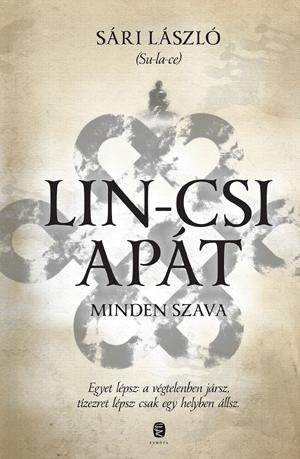 SÁRI LÁSZLÓ (SU-LA-CE) - LIN-CSI APÁT MINDEN SZAVA