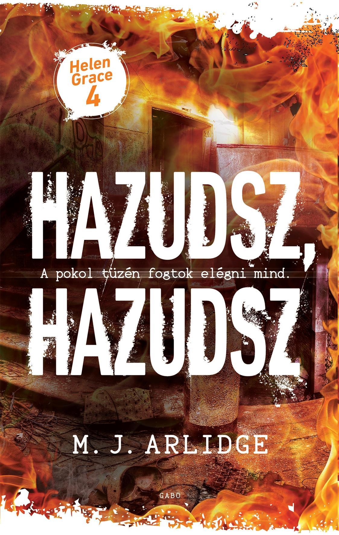 ARLIDGE, M.J. - HAZUDSZ, HAZUDSZ - HELEN GRACE 4.