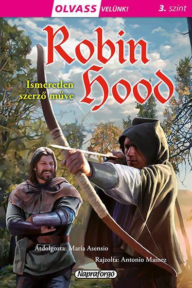 - - ROBIN HOOD - OLVASS VELÜNK! 3. SZINT