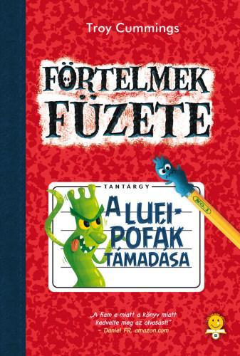 CUMMINGS, TROY - A LUFIPOFÁK TÁMADÁSA - FÖRTELMEK FÜZETE 1.