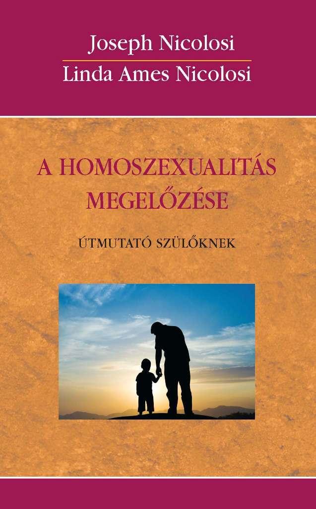 A HOMOSZEXUALITÁS MEGELŐZÉSE