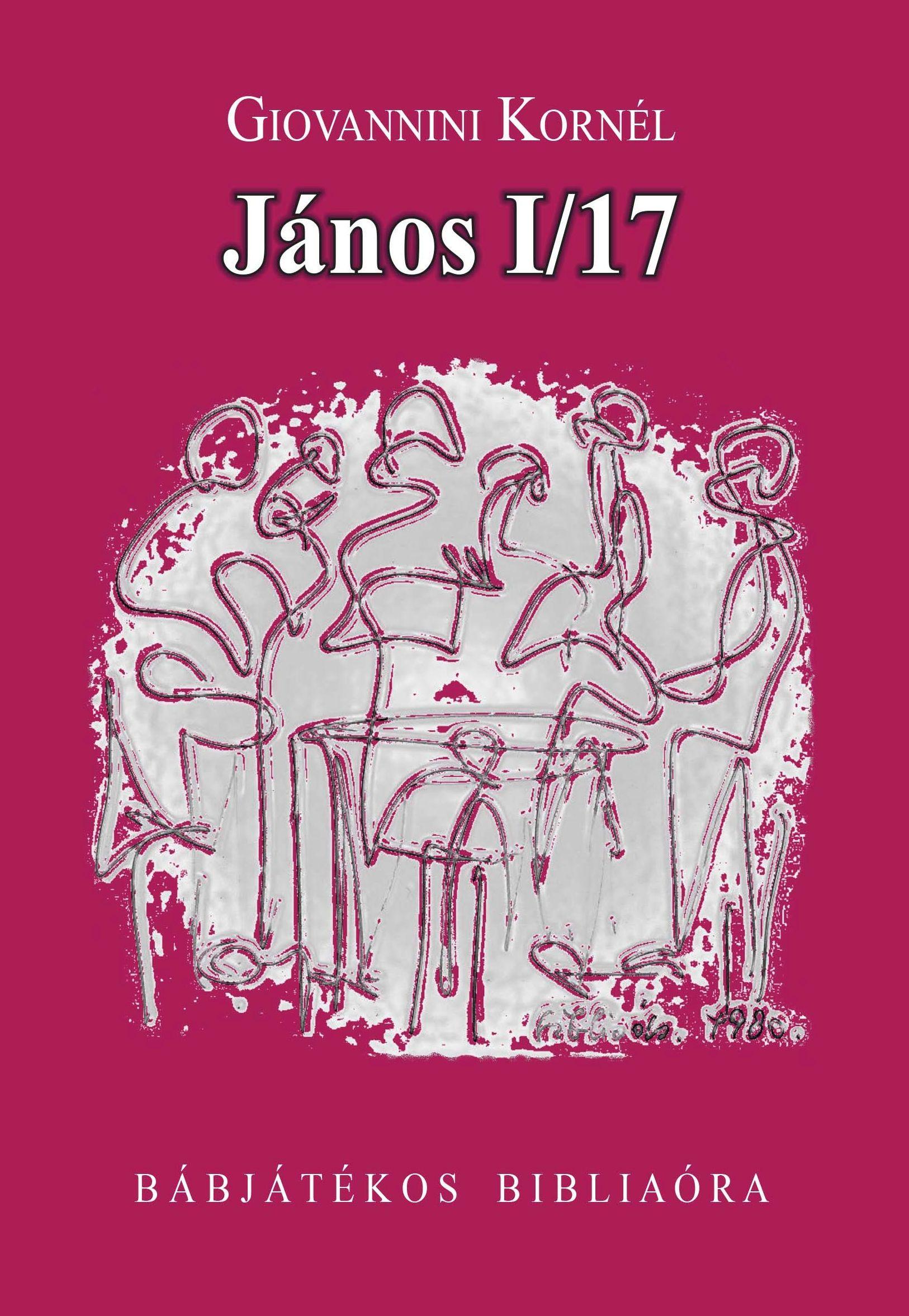 JÁNOS I/17 - BÁBJÁTÉKOS BIBLIAÓRA