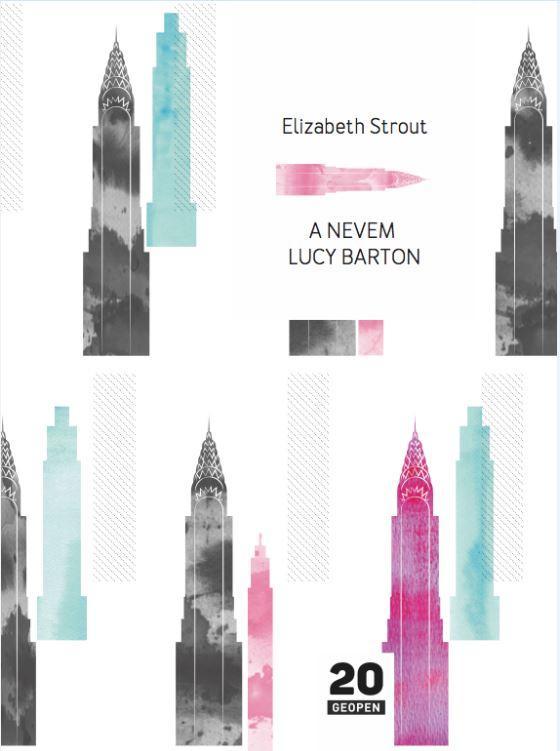STROUT, ELIZABETH - A NEVEM LUCY BARTON