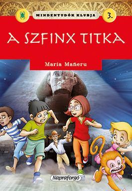 A SZFINX TITKA - MINDENTUDÓK KLUBJA 3.