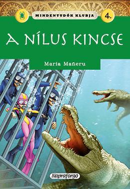A NÍLUS KINCSE - MINDENTUDÓK KLUBJA 4.