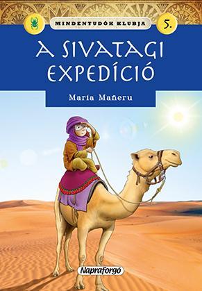 A SIVATAGI EXPEDÍCIÓ - MINDENTUDÓK KLUBJA 5.