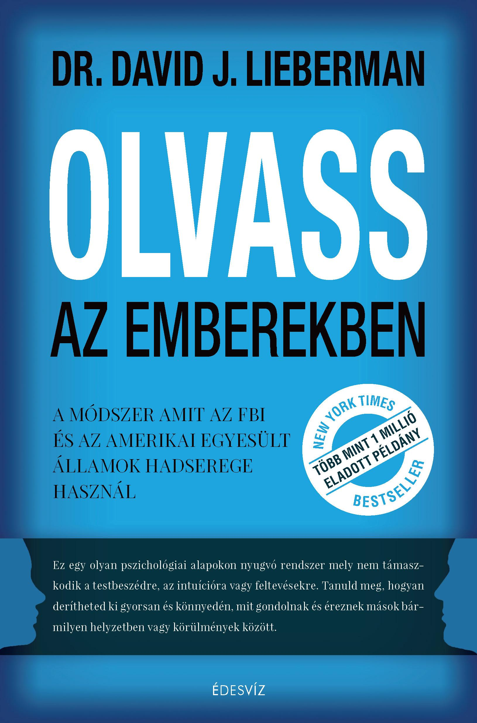 LIEBERMAN, DAVID J. - OLVASS AZ EMBEREKBEN