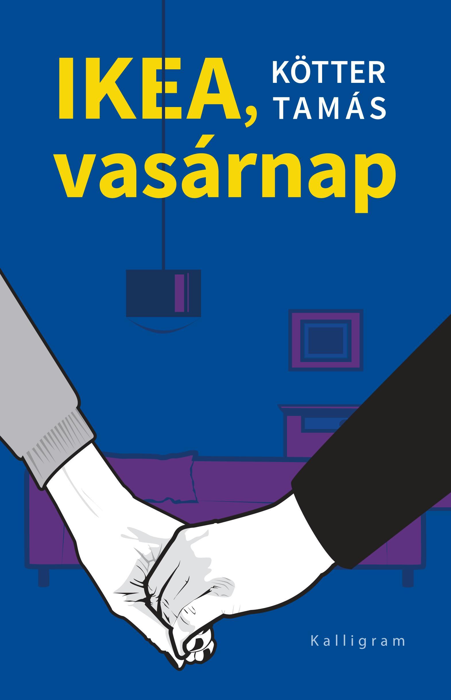 KÖTTER TAMÁS - IKEA, VASÁRNAP