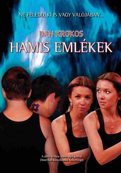 HAMIS EMLÉKEK - ÚJ BORÍTÓ!