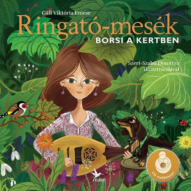 RINGATÓ-MESÉK - BORSI A KERTBEN - CD MELLÉKLETTEL