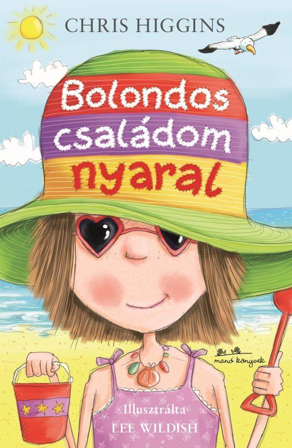 BOLONDOS CSALÁDOM NYARAL