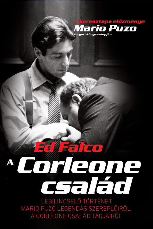 FALCO, ED - A CORLEONE CSALÁD - ÚJ