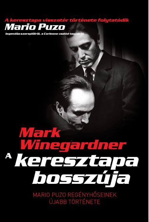 WINEGARDNER, MARK - A KERESZTAPA BOSSZÚJA - ÚJ