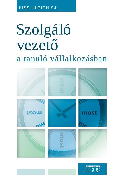 SZOLGÁLÓ VEZETŐ A TANULÓ VÁLLALKOZÁSBAN