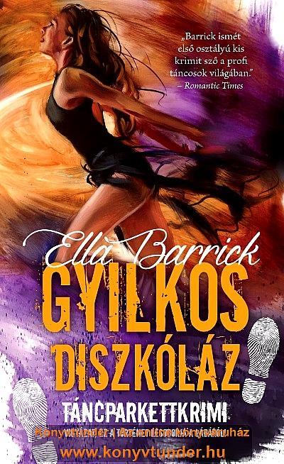 GYILKOS DISZKÓLÁZ - TÁNCPARKETTKRIMI 3.