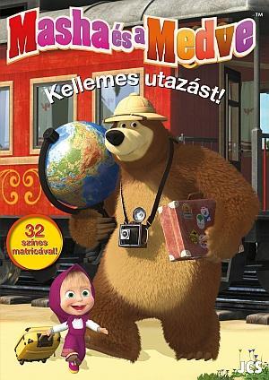 KELLEMES UTAZÁST! - MASHA ÉS A MEDVE