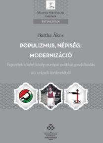 POPULIZMUS, NÉPISÉG, MODERNIZÁCIÓ