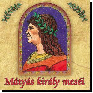 - - MÁTYÁS KIRÁLY MESÉI - CD -