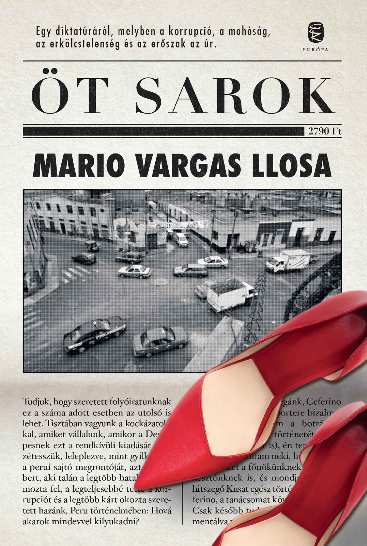 VARGAS LLOSA, MARIO - ÖT SAROK