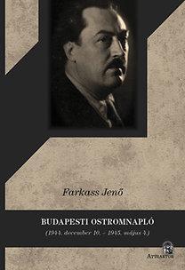 BUDAPESTI OSTROMNAPLÓ (1944. DECEMBER 10. - 1945. MÁJUS 4.)