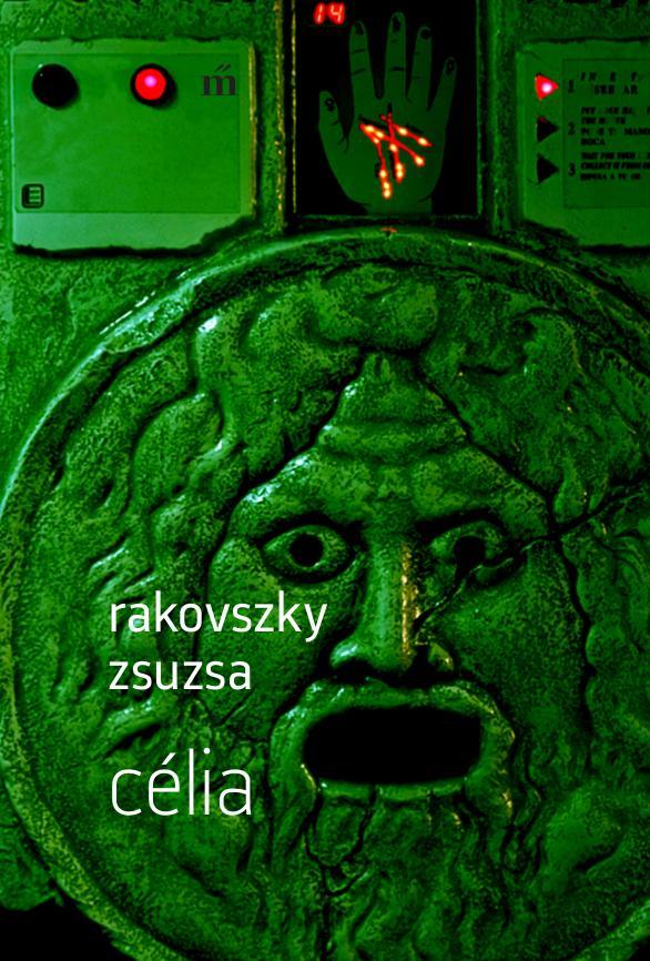 Rakovszky Zsuzsa: Célia
