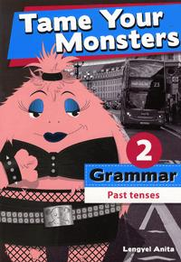 TAME YOUR MONSTERS: GRAMMAR 2.